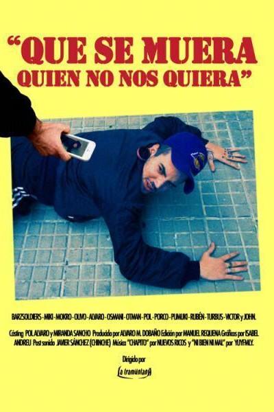 Caratula, cartel, poster o portada de Que se muera quien no nos quiera