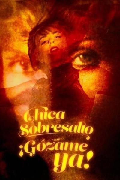 Caratula, cartel, poster o portada de Chica Sobresalto: Gózame ya (Vídeo musical)