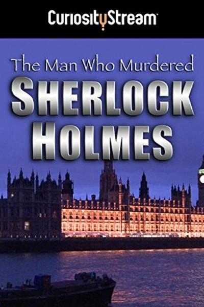 Caratula, cartel, poster o portada de The Man Who Murdered Sherlock Holmes