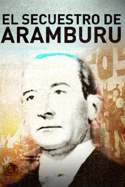 Caratula, cartel, poster o portada de El secuestro de Aramburu