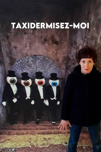 Caratula, cartel, poster o portada de Taxidermisez-moi