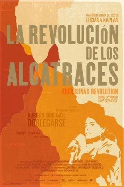 Caratula, cartel, poster o portada de La revolución de los alcatraces
