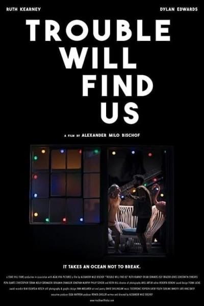 Caratula, cartel, poster o portada de Trouble Will Find Us