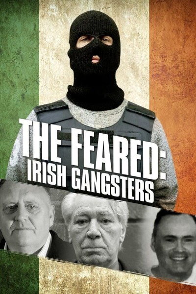 Caratula, cartel, poster o portada de The Feared: Irish Gangsters