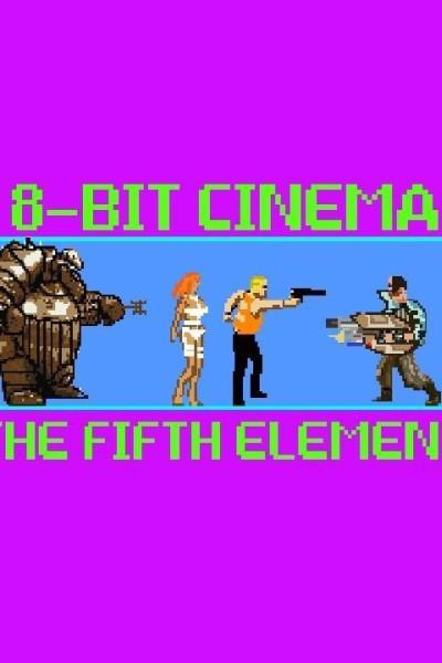 Caratula, cartel, poster o portada de 8 Bit Cinema: El quinto elemento