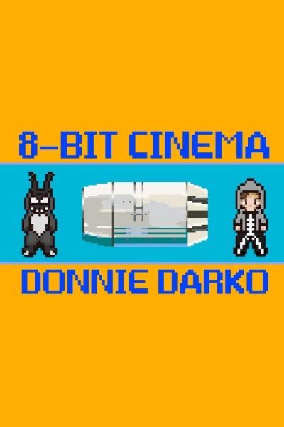 Caratula, cartel, poster o portada de 8 Bit Cinema: Donnie Darko