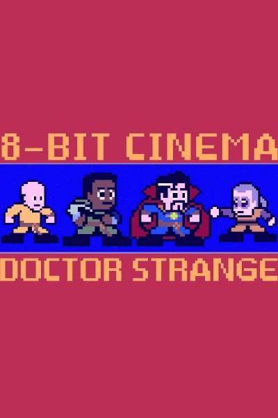 Caratula, cartel, poster o portada de 8 Bit Cinema: Doctor Strange