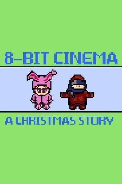 Caratula, cartel, poster o portada de 8 Bit Cinema: A Christmas Story