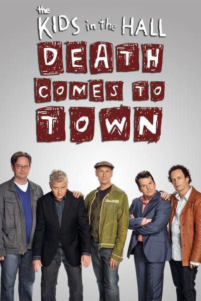 Caratula, cartel, poster o portada de Kids in the Hall: Death Comes to Town