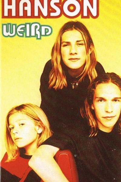 Caratula, cartel, poster o portada de Hanson: Weird (Vídeo musical)