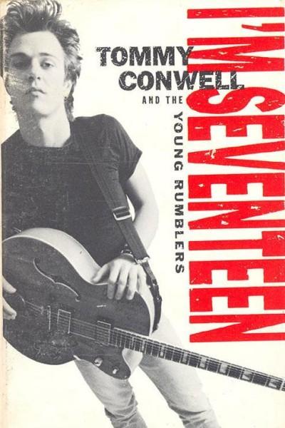Caratula, cartel, poster o portada de Tommy Conwell & The Young Rumblers: I\'m Seventeen (Vídeo musical)
