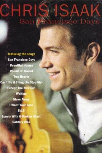 Caratula, cartel, poster o portada de Chris Isaak: San Francisco Days (Vídeo musical)