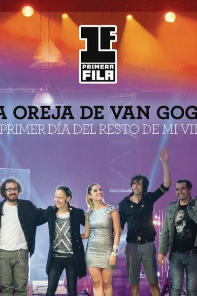 Caratula, cartel, poster o portada de La Oreja de Van Gogh: El primer día del resto de mi vida (Vídeo musical)
