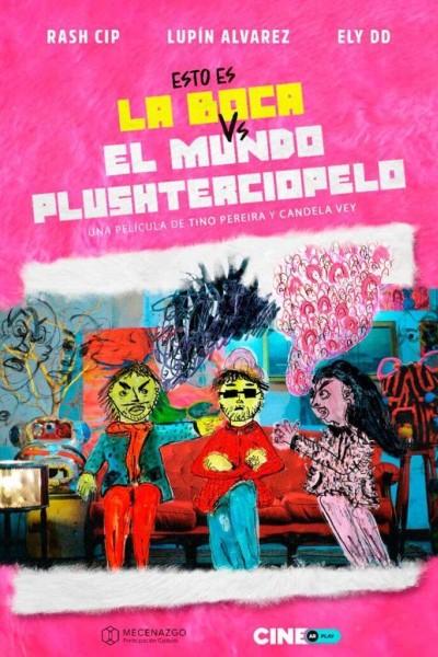 Caratula, cartel, poster o portada de Esto es La Boca vs. El mundo Plushterciopelo