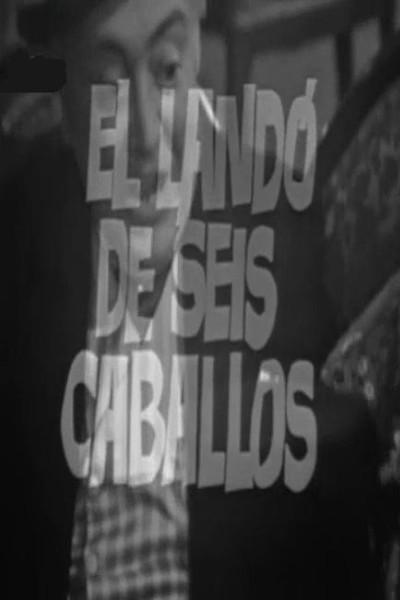 Caratula, cartel, poster o portada de El landó de seis caballos