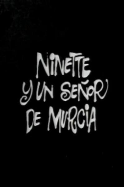 Caratula, cartel, poster o portada de Ninette y un señor de Murcia