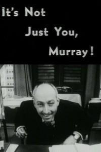 Caratula, cartel, poster o portada de It\'s Not Just You, Murray!