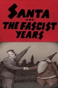 Caratula, cartel, poster o portada de Santa, the Fascist Years