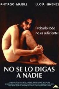 Caratula, cartel, poster o portada de No se lo digas a nadie