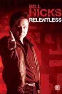 Caratula, cartel, poster o portada de Bill Hicks: Relentless