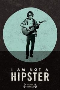 Caratula, cartel, poster o portada de I Am Not a Hipster