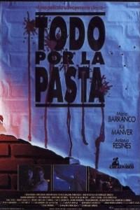 Caratula, cartel, poster o portada de Todo por la pasta