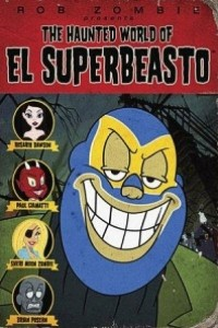 Caratula, cartel, poster o portada de The Haunted World of El Superbeasto