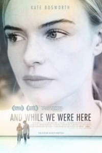 Caratula, cartel, poster o portada de And While We Were Here