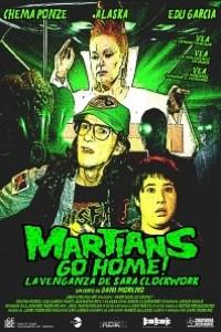 Caratula, cartel, poster o portada de Martians Go Home! La venganza de Sara Clockwork
