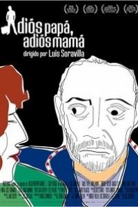 Caratula, cartel, poster o portada de Adiós papá, adiós mamá