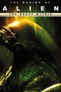 Caratula, cartel, poster o portada de The Beast Within: The Making of \'Alien\'