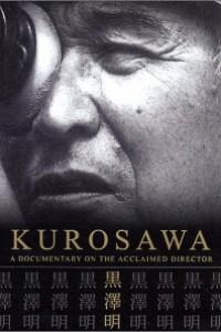Caratula, cartel, poster o portada de Kurosawa: Un documental sobre la vida del maestro