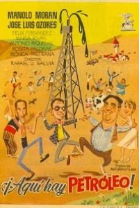 Caratula, cartel, poster o portada de ¡Aquí hay petróleo!