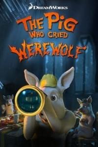 Caratula, cartel, poster o portada de Shrek: The Pig Who Cried Werewolf