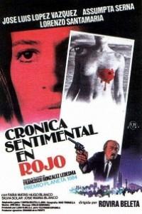 Caratula, cartel, poster o portada de Crónica sentimental en rojo