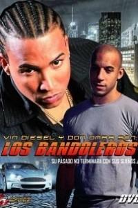 Caratula, cartel, poster o portada de A todo gas: Los Bandoleros