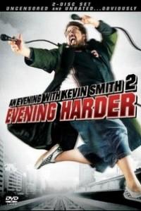 Caratula, cartel, poster o portada de An Evening with Kevin Smith 2: Evening Harder