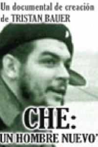 Caratula, cartel, poster o portada de Che: Un hombre nuevo