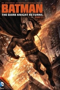 Caratula, cartel, poster o portada de Batman: El regreso del Caballero Oscuro, Parte 2
