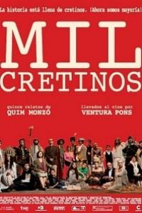 Caratula, cartel, poster o portada de Mil cretinos