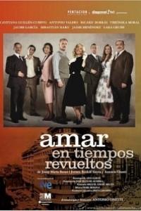 Caratula, cartel, poster o portada de Amar en tiempos revueltos