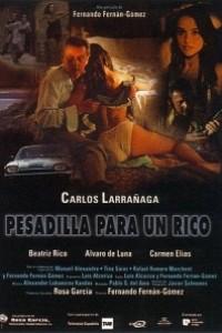 Caratula, cartel, poster o portada de Pesadilla para un rico