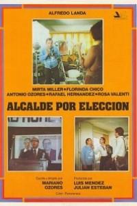 Caratula, cartel, poster o portada de Alcalde por elección