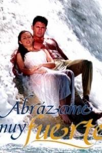 Caratula, cartel, poster o portada de Abrázame muy fuerte