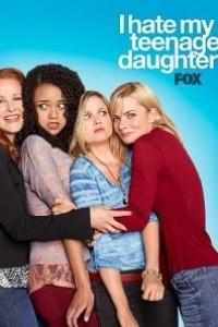 Caratula, cartel, poster o portada de I Hate My Teenage Daughter