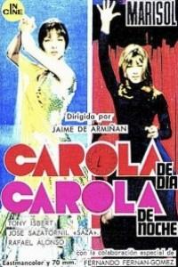 Caratula, cartel, poster o portada de Carola de día, Carola de noche