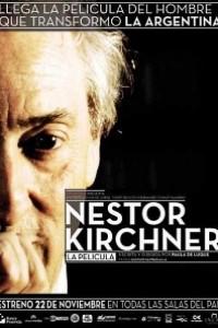 Caratula, cartel, poster o portada de Néstor Kirchner, la película