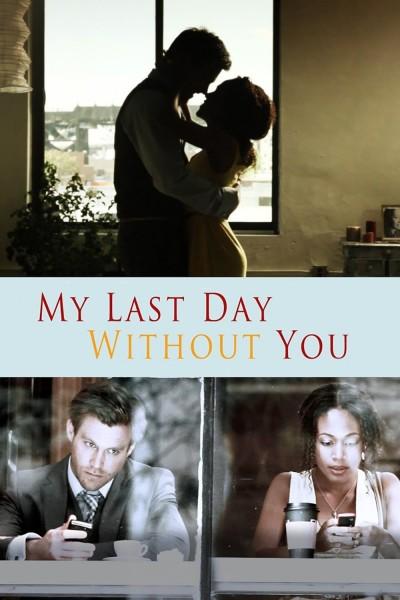 Caratula, cartel, poster o portada de Mi último día sin ti