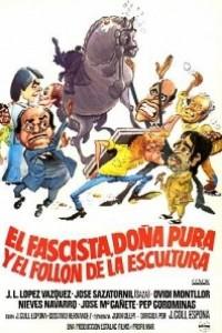 Caratula, cartel, poster o portada de El fascista, doña Pura y el follón de la escultura