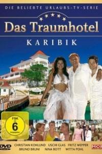 Caratula, cartel, poster o portada de Dream Hotel: Caribe